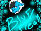 hey  guys its BlueFReak