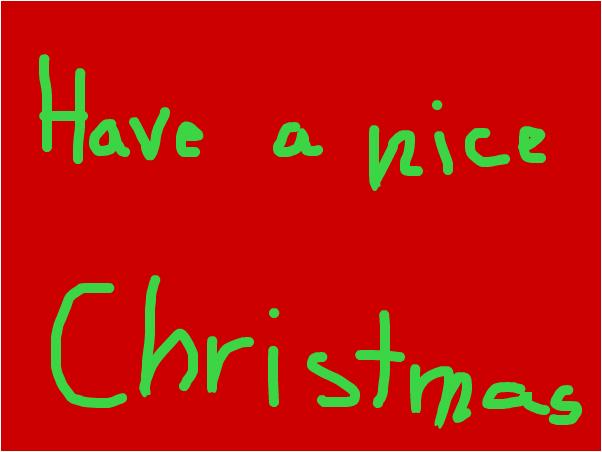 Have a nice Christmas