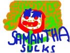 samantha sucks