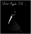 When angels fall....