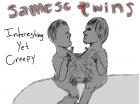 Samese Twins