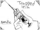 Trapped inna needle