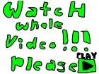 PLEASE WATCH!