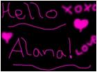 Hello Alana