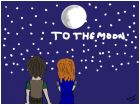 to the moon everyhtings alright