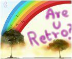 Are you Retro?